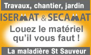 Isermat Loca 38 - Location de Matériels - micro TP, bricolage, jardinage, chantiers, travaux - Saint Sauveur Isere 38